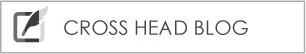 CROSS HEAD BLOG